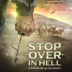Premiere de Stop over in Hell en AWFF